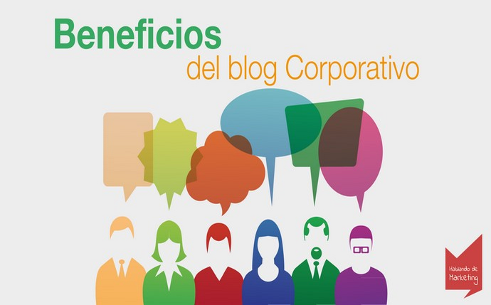 blog corporativo - beneficios de un blog de empresa